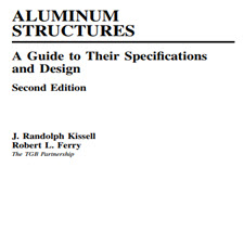 Aluminum.Structures.A.Guide.To.Their.Specifications.[taliem.ir]