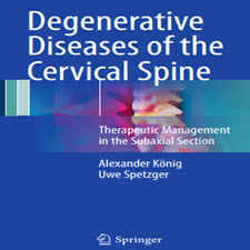 Degenerative.Diseases.of.the.Cervical.Spine.Therapeutic.Management.in.the.Subaxial.Section.2017_p30download.com