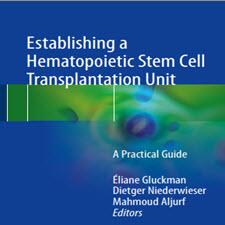 Establishing a Hematopoietic Stem Cell Transplantation Unit